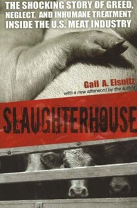 Slaughterhouse by Gail Eisnitz